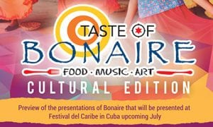 Cultural Taste of Bonaire, June, 2017