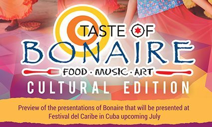 Taste of Bonaire is Coming, with a Cultural Theme, Saturday, June 3, 2017