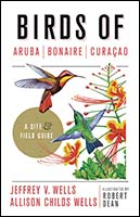 Birding Field Guide,--The Birds of Aruba, Bonaire, and Curacao
