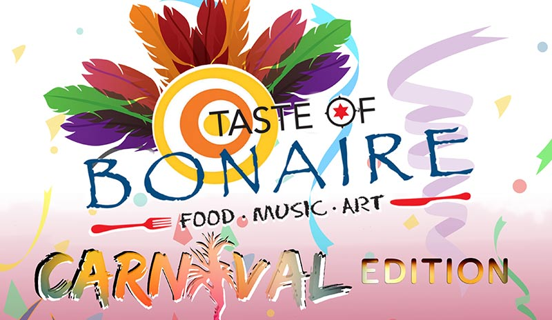 Enjoy the Carnival Edition of Taste of Bonaire!