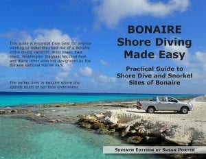 Seventh Edition of Bonaire Shore Diving Made Easy by Susan Porter