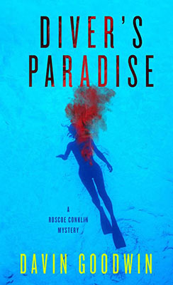 Book cover of Davin Goodwin's Diver's Paradise.