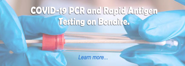 Covid-19 PCR and Rapid Antigen testing on Bonaire.